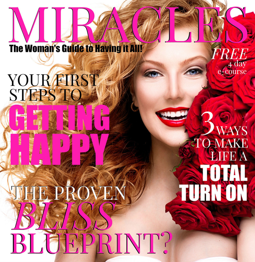 Miracles: The Woman's Guide to Having It All