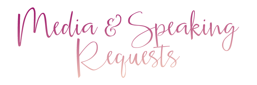 Media and Speaking Requests